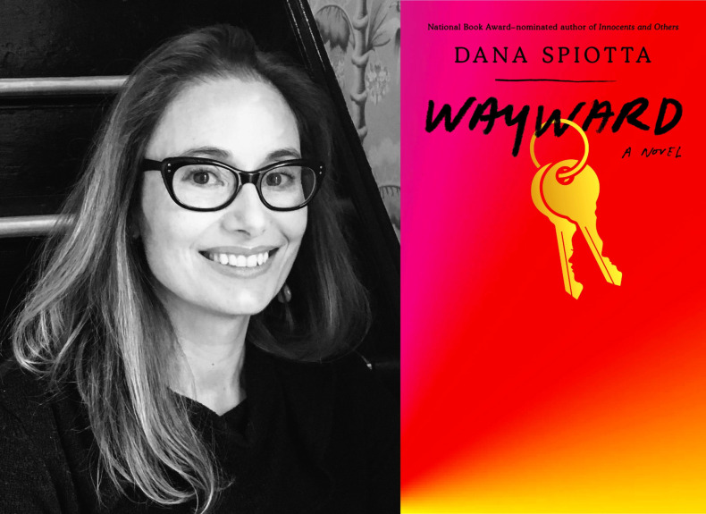 Dana Spiotta's 'Wayward' takes on a topic not often discussed in novels, and here's why